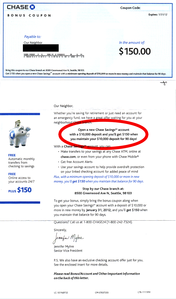 Offer from Chase Bank to get $150 if you open an account of $10,000 or more.